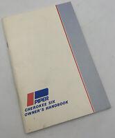 Vintage 1973 Piper Cherokee Six Owners Handbook Manual Book Guide 20-2856