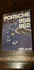 PORSCHE 956  962. John Allen FIRST EDITION 1988 Hard back. Excellent Condition.