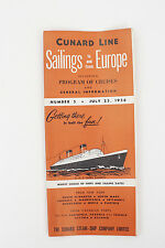 Cunard Line Sailings to and from Europe Program of Cruises Info Brochure 1956
