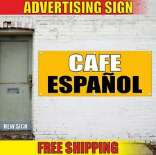 Cafe EspaÑOl Banner Advertising Vinyl Sign Flag bar restaurant open food soon 24