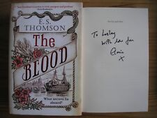 E. S. THOMSON - THE BLOOD  1st/1st  HB/DJ  2018  SIGNED & LINED