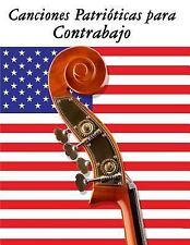Canciones Patrióticas para Contrabajo : 10 Canciones de Estados Unidos by...