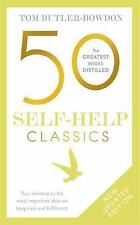 50 Self Help Classics 2nd Edition: Your Shortcut to the Most Important Ideas on