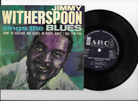JIMMY WITHERSPOON * SINGS THE BLUES * FOUR TRACK EP A.R.C ARC 77 PLAYS GREAT