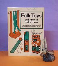 W Farnworth: Folk Toys & How To Make Them/juvenile/toy-making/crafts & hobbies