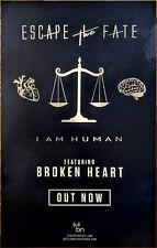 ESCAPE THE FATE I Am Human 2018 Ltd Ed RARE Poster +FREE Metal Punk Rock Poster!