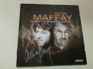 PETER MAFFAY - CD - BOOKLETT - HEUTE VOR 30 JAHREN & ORIG. AUTOGRAMM
