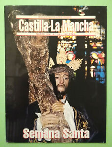 Rivista CASTILLA LA MANCHA n.64 1991 Semana Santa Junta Comunidades no dvd cd lp