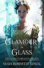 Glamour in Glass (The Glamourist Histories), Kowal, Mary Robinette, Very Good co