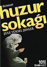 Huzur Sokagi von Sule Yüksel Senler (2011, Taschenbuch)