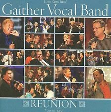 GAITHER VOCAL BAND: REUNION 2 [Build an Ark,Love of God,When the Rains Come+]