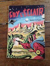 guy l'éclair no 2 1963 aventures de l'espace mensuel 132 pages