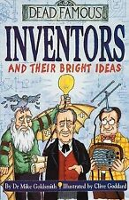 Inventors and Their Bright Ideas by Dr. Mike Goldsmith (Paperback, 2002)
