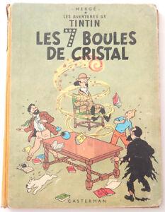 TINTIN LES 7 BOULES DE CRISTAL PREMIERE EDITION 1949