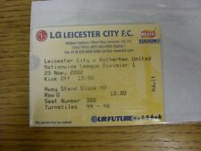 23/11/2002 Ticket: Leicester City v Rotherham United  (folded). Any faults with