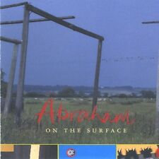 ABRAHAM - ON THE SURFACE  - CD  NUOVO