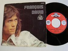"""FRANCOIS DAVID: Tchao / Prends moi cette nuit 7"""" 1973 SWISS rock OUT 270002"""