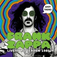 Frank Zappa Ahoy There! Vinyl (Import) Live In Rotterdam 1980 Part #2 Sealed New