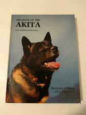 The Book of Akita Dogs by Joan McDonald Brearley 1985 Hardcover 272 pages