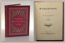 U. Frank Waldgeheimnis Ein soziales Märchen 1880 EA Erstausgaeb Geschichte xz