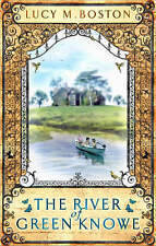 The River at Green Knowe, Lucy M. Boston, New Book
