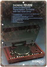 """Thorens TD226 Transcription Turntable Ad 10"""" x 7"""" Reproduction Metal Sign D122"""
