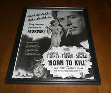 1947 BORN TO KILL FRAMED MOVIE AD PRINT TIERNEY