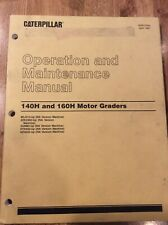 Cat Caterpillar 140h 160h Motor Grader Operation And Maintenance Manual