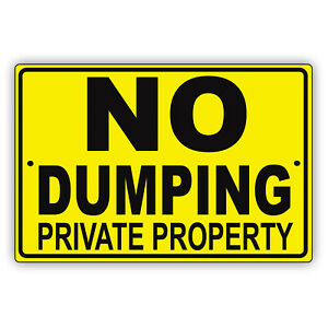 No Dumping Private Property Littering Restriction Notice Aluminum Metal Sign