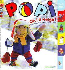 POPI  N° 246 * Spécial Hiver Neige  * Jeux * Imagier * jeune enfant 18 mois