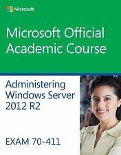 Administering Windows Server 2012 R2: Exam 70-411