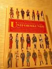 Farbiges Handbuch der Uniformkunde Band 2 . Europäische und Außereuropäischen