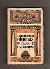 les plus belles histoires d'herodote d'haliacarnasse - antiqua - paris - 1932