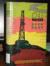 Oil Notes, Rick Bass, Journal Petroleum Geologist Finding Oil, Time, Earth HC-DJ