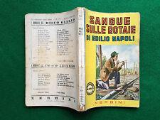 Edilio NAPOLI - SANGUE SULLE ROTAIE - Romanzi Disco Giallo , Ed Nerbini (1942)