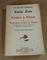 OEUVRES COMPLETES EMILE ZOLA - CONTES A NINON & NOUVEAU  FRANCOIS BERNOUARD 1927