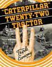 Caterpillar Twenty Two Tractor Sales Book 1930s