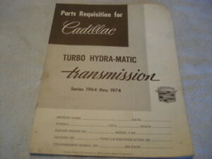 1964-1974 Cadillac Turbo Hydra-Matic Factory Parts Requisition Guide