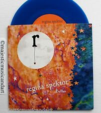 "REGINA SPEKTOR BETTER ALT VERSION (PIANO & VOICE) 7"" BLUE VINYL N.MINT VERY RARE"
