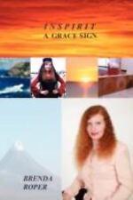 Inspirit a Grace Sign by Brenda Roper (2008, Paperback)