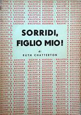 SORRIDI, FIGLIO MIO! DI RUTH CHATTERTON