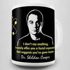 Sheldon Quotes Gift Mug - Inspired by Dr. Cooper's quotes in the Big Bang Theory