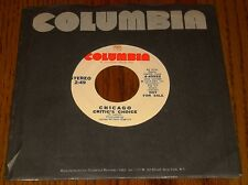 CHICAGO ORIGINAL PROMO 45 RPM JUST YOU 'N' ME / CRITIC'S CHOICE 1973