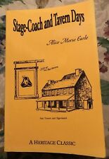 Stage-Coach and Tavern Days Alice Morse Earle Colonial Travel Revolutionary War