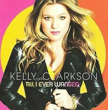 "KELLY CLARKSON, CD ""ALL I EVER WANTED"" NEW SEALED"
