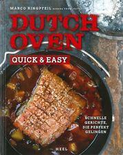 Ringpfeil: Dutch Oven - Quick + Easy Kochbuch/Rezepte/Rezeptbuch/Buch/Handbuch