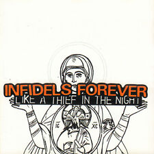 INFIDELS FOREVER ‎– LIKE A THIEF IN THE NIGHT (2005 INDIE ROCK CD NORWAY)