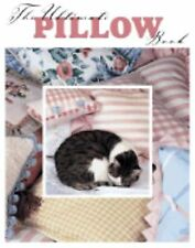 The Ultimate Pillow Book by Barbara Finwall and Nancy Javier  #16342