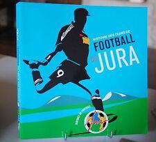 HISTOIRE DES CLUBS DE FOOTBALL DU JURA