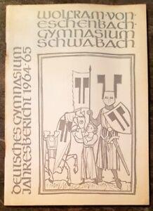 Schwabach 1964/65 Jahresbericht Wolfram von Eschenbach Gymnasium Geschenk Abi